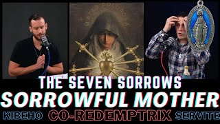 Our Lady of Sorrows - 7 Sorrows, Kibeho, Co-Redemptrix, and more!