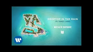 Ty Dolla $ign - Droptop In The Rain feat.  Torey Lanez [ Audio]