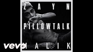 Zayn Malik - Pillow Talk (Audio)