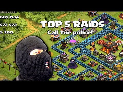 Clash of clans - Top 5 raids (Call the police)