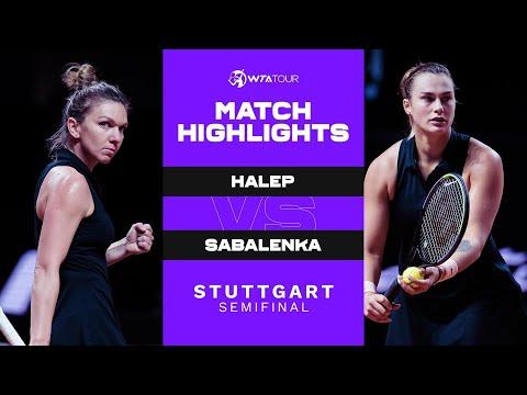 Simona Halep vs. Aryna Sabalenka   2021 Stuttgart Semifinal   WTA Match Highlights