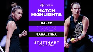 Simona Halep vs. Aryna Sabalenka | 2021 Stuttgart Semifinal