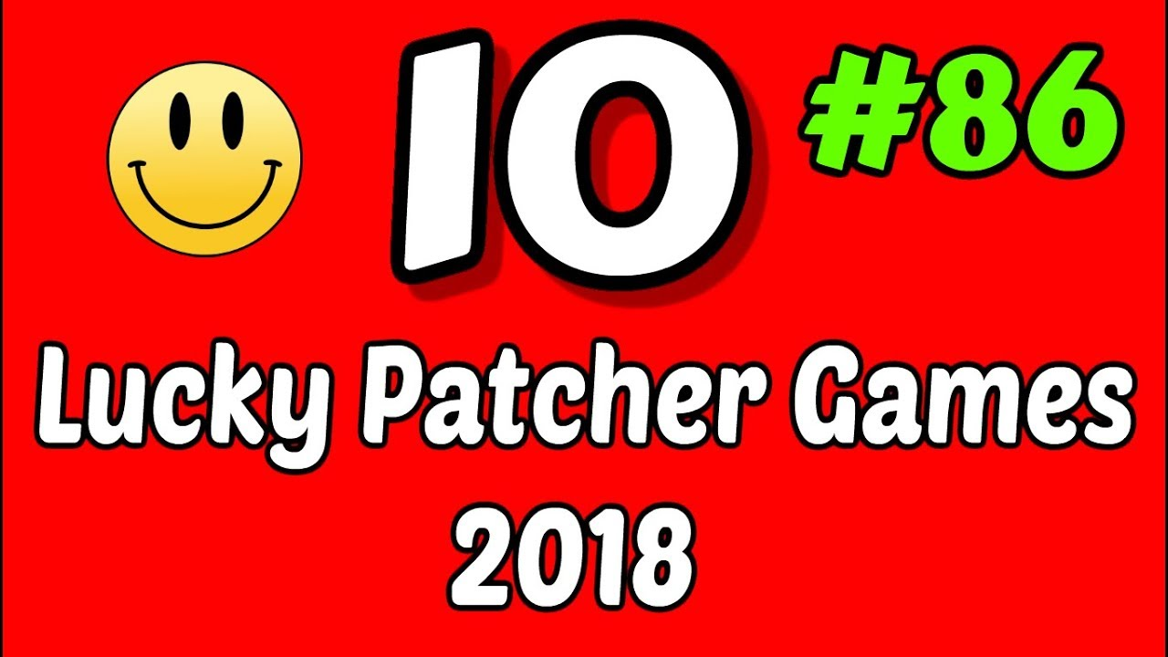 10 Lucky Patcher Android No Root Games List #86 2018