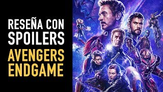 Reseña con spoilers: Avengers Endgame