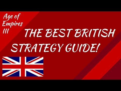 The BEST British Strategy Guide! AoE III