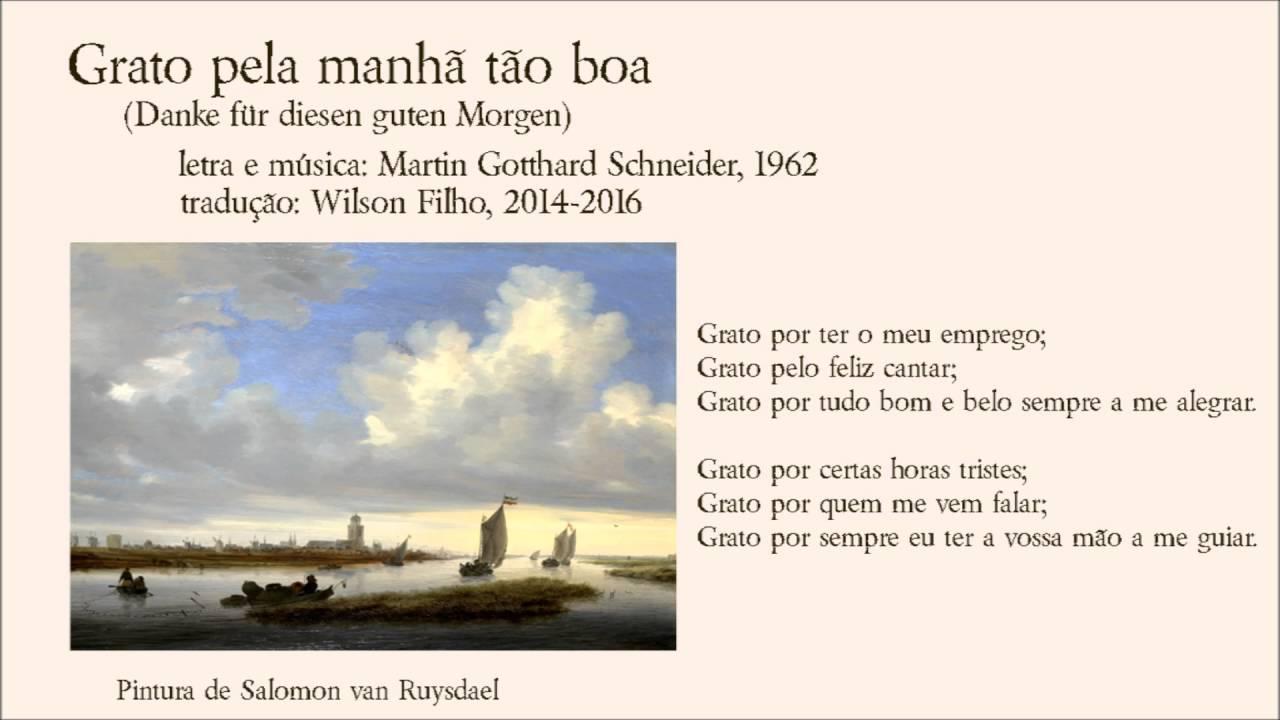 Grato Pela Manha Tao Boa Danke Für Diesen Guten Morgen Wilson Filho 2016