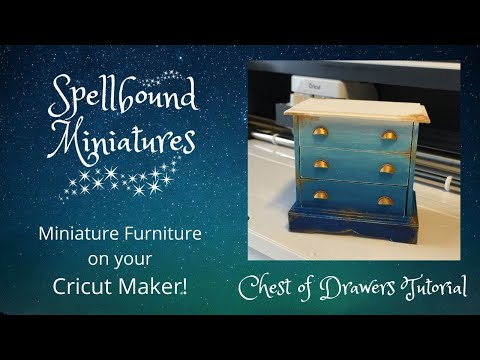 Cricut Maker Dollhouse Miniature Furniture - Chest of Drawers Tutorial