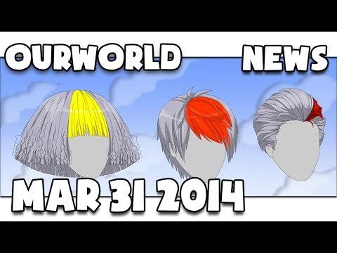 OurWorld Updates (March 31st, 2014) - HAPPY EASTER, NEW HAIR, AND MORE!!!