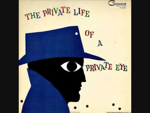 Enoch Light & The Light Brigade - The private life of a private eye (1959)  Full vinyl LP