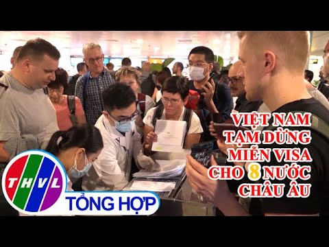 Việt Nam tạm dừng miễn visa cho 8 nước châu Âu để ngăn ngừa COVID-19