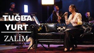 Tuğba Yurt - Zalim ( Akustik Canlı Performans ) Resimi