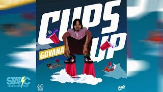Govana - Cups Up (Clean) (Edit)