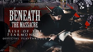 Anthony Barone // BENEATH THE MASSACRE - Rise of the Fearmonger (Official Drum Playthrough)