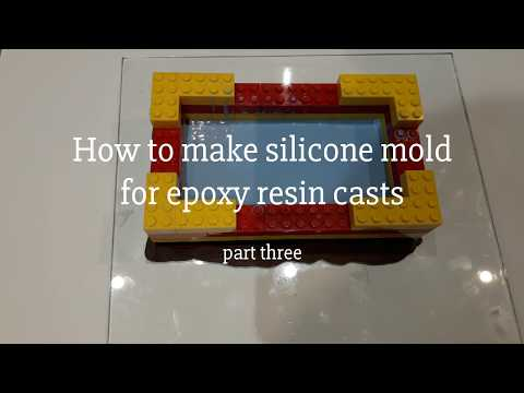 How to make silicone mold for epoxy resin casts - part 3