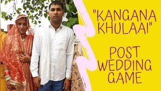 Kangana Kholna Post-Wedding Games  || Haryanvi Wedding || Knotted string  ||Rule it with the ring