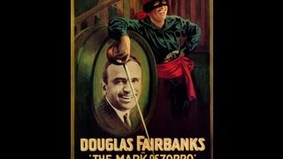 LA MARCA DEL ZORRO (THE MARK OF ZORRO, 1920, Full movie, V.O., Cinetel)