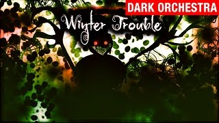 Winter Trouble (Dark Christmas Song) - myuu