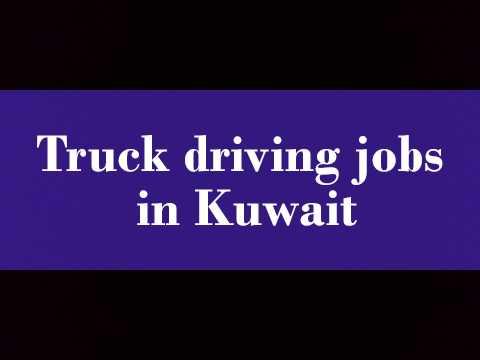 Truck driving jobs in Kuwait