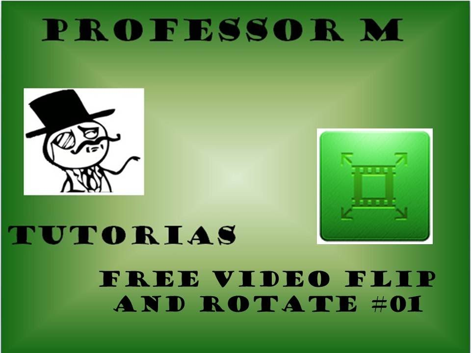 Download software free video flip and rotate