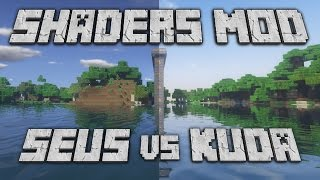 Minecraft: SEUS vs KUDA Shaders Mod