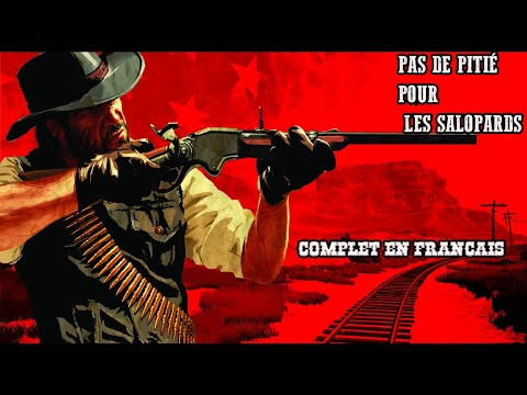 PAS DE PITIÉ POUR LES SALOPARDS (Film western) COMPLET en Français