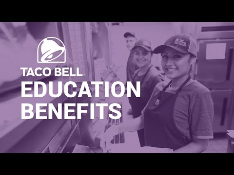 How Taco Bell's Education Benefits Work
