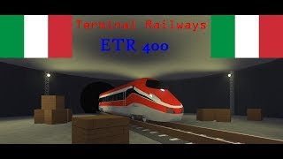 ROBLOX Terminal Railways The ETR 400 Country: Italy
