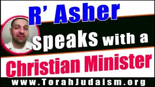 R' Asher speaks with a Christian minister