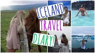 Iceland! // Travel Diary