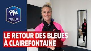 Equipe de France Féminine l arrivée des Bleues à Clairefontaine I FFF 2020