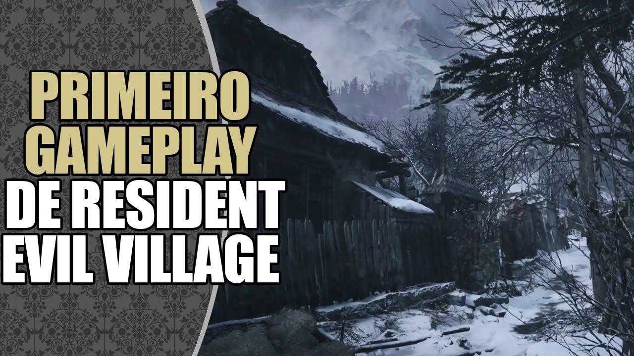 Comentando o 1º Gameplay de RESIDENT EVIL VILLAGE!