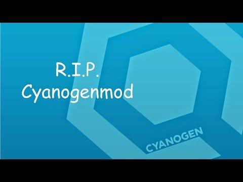 Cyanogenmod OS is Dead !
