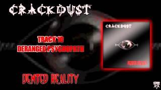 Crackdust - 10 - Deranged Psychopath