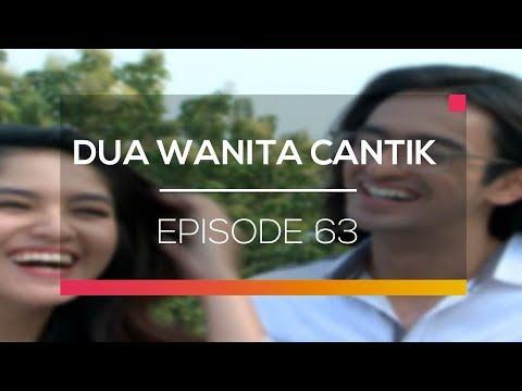 Dua Wanita Cantik - Episode 63