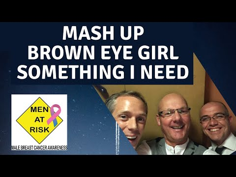 Men at Risk Mash Up Covers Van Morrison Brown Eyed Girl and One Republic Something I Need