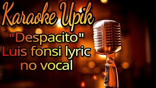 Download Video Despacito, Luis Fonsi, Lyric, No Vocal, Karaoke MP3 3GP MP4