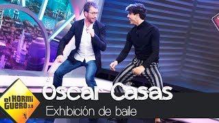 La impresionante exhibición de baile de Óscar Casas - El Hormiguero 3.0