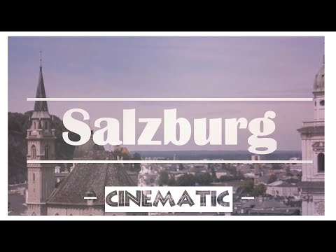 Salzburg | Cinematic Film