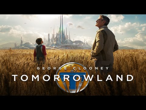 Tomorrowland | Official Movie Trailer