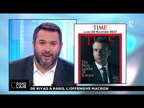 De Ryad à Paris, l'offensive Macron #cdanslair 10.11.2017
