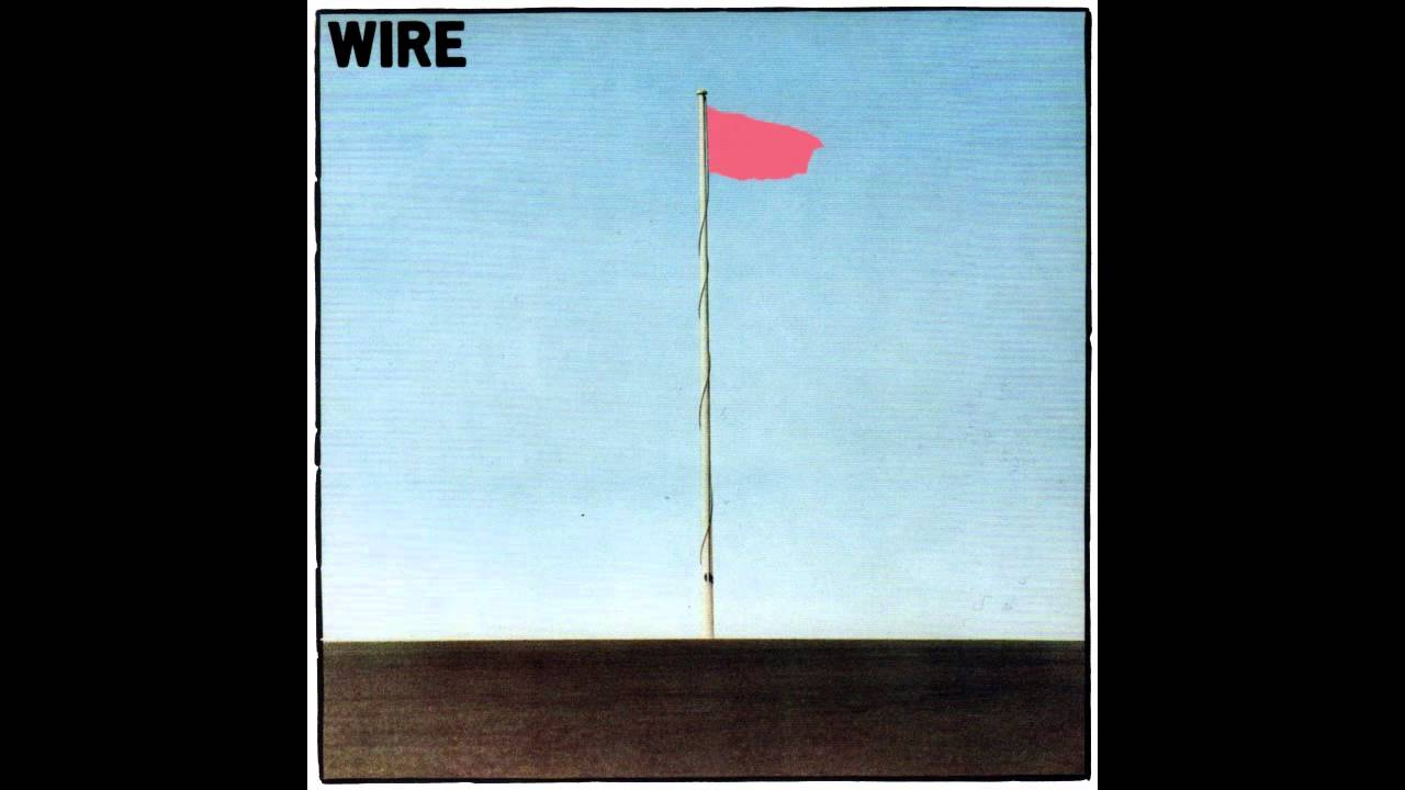 Wire - Pink Flag Chords - Chordify