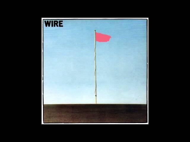 Wire – Pink Flag Lyrics | Genius Lyrics