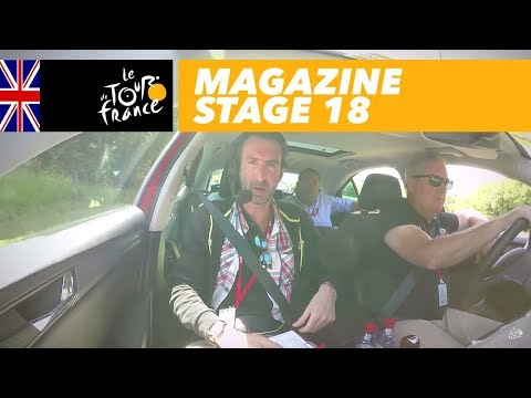 Magazine: Radio Tour - Stage 18 - Tour de France 2017