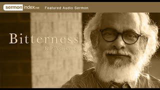 Audio Sermon: Bitterness by K.P. Yohannan