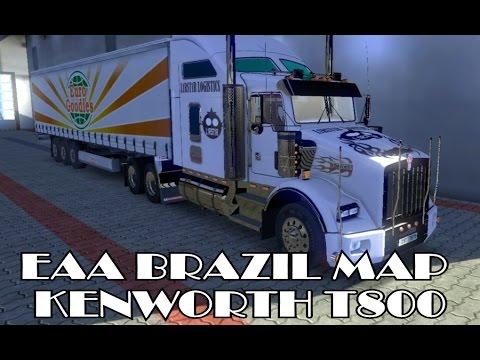 Delivery - EAA Brazil Map - Kenworth T800 - Euro Truck Simulator 2