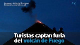 Turistas captan furia del volcán de Fuego