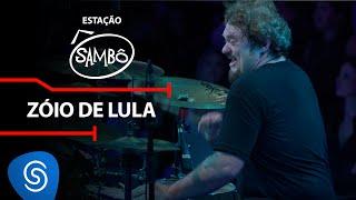 Baixar Sambô - Zóio de Lula (DVD Estação Sambô) [Vídeo oficial)