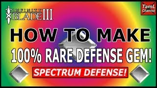 Infinity Blade 3: HOW TO MAKE A 100% RARE SPECTRUM DEFENSE GEM!