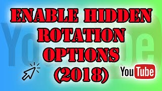 How to Rotate Uploaded YouTube Videos 2019 (Found Code They Missed)