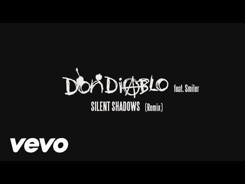 Don Diablo feat. Smiler - Silent Shadows
